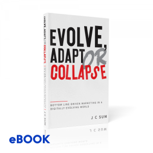 EVOLVE, ADAPT OR COLLAPSE (eBook)