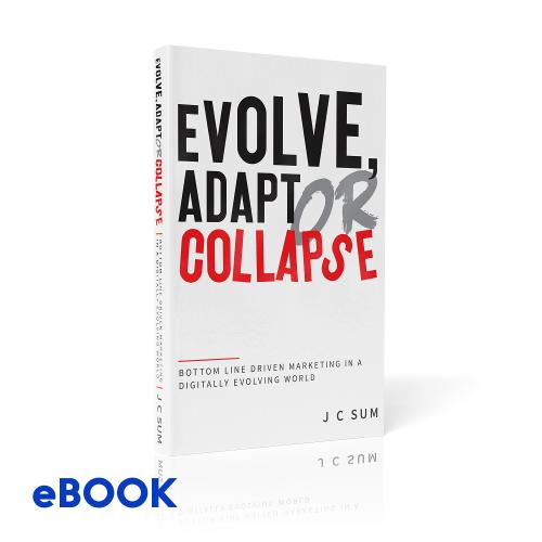 Evolve Adapt Collapse eBook | J C Sum